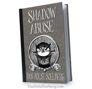 Shadow Abuse By Dan Holst Soelberg