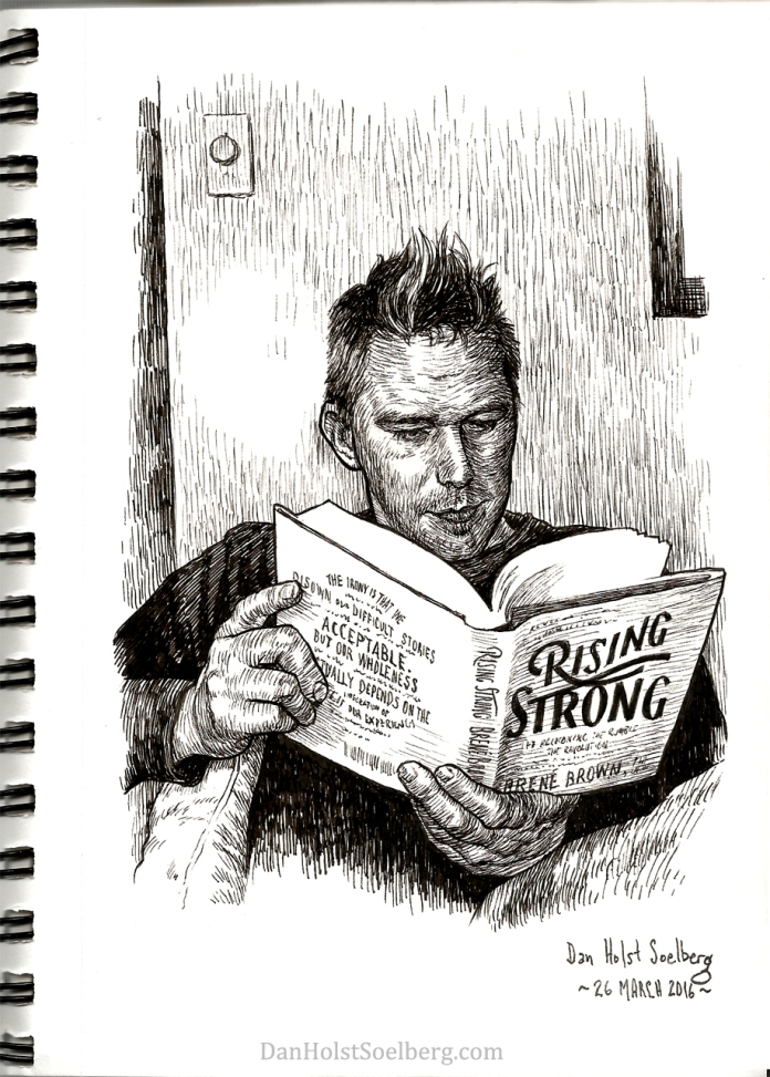 Dan Holst Soelberg reading Rising Strong by Brené Brown drawing