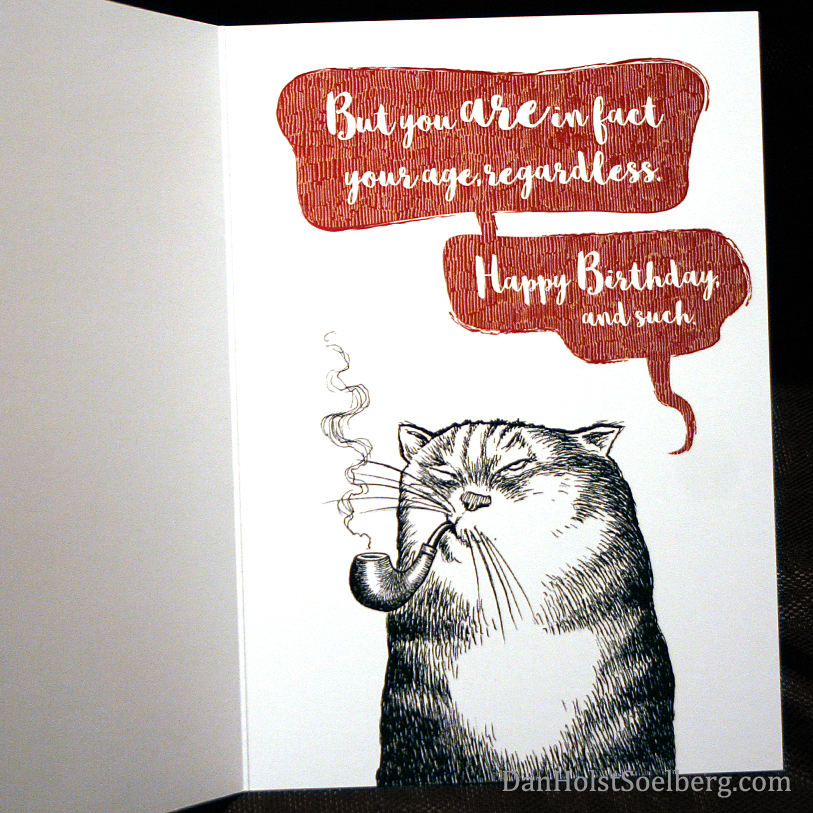 Dan Holst Soelberg don't look your age Birthday Card