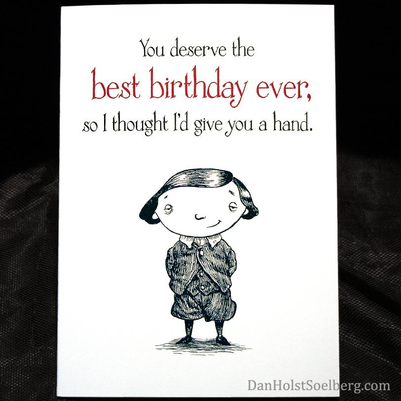 Dan Holst Soelberg give you a hand Birthday Card